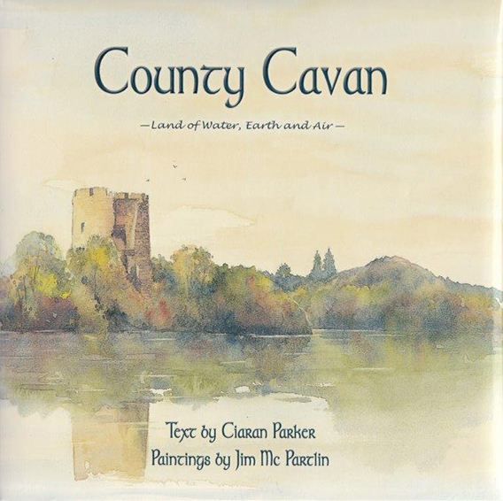 County Cavan - Land of Water, Earth and Air