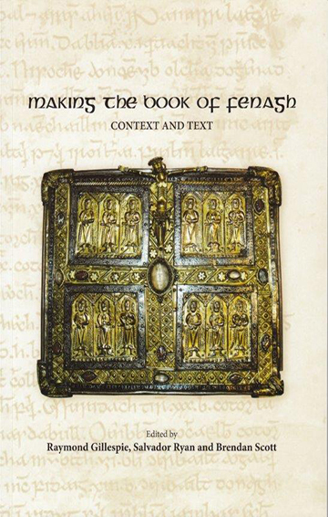 Making The Book Of Fenagh Context and Text