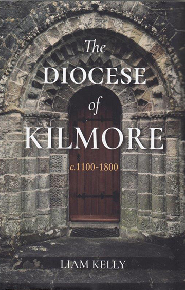 The Diocese of Kilmore c.1100-1800